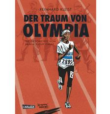Reinhard Kleist: Der Traum von Olympia. Carlsen Verlag, 152 pages, 17.90 euros.