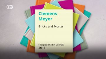 100 german must reads - Bricks and Mortar by Clemens Meyer