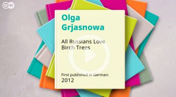 100 german must-reads – All Russians Love Birch Tress by Olga Grjasnowa